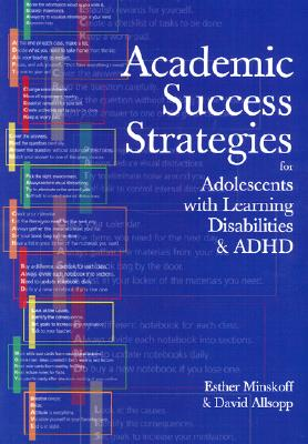 Academic Success Strategies for Adolescents With Learning Disabilities and Adhd By Minskoff, Esther, Ph.D./ Allsopp, David, Ph.D.