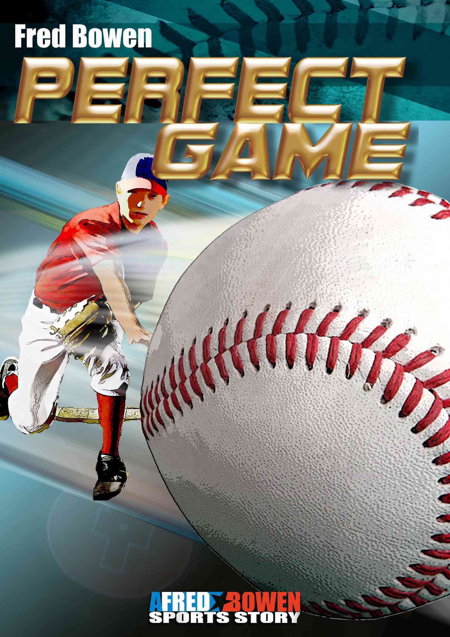 Perfect Game By Bowen, Fred