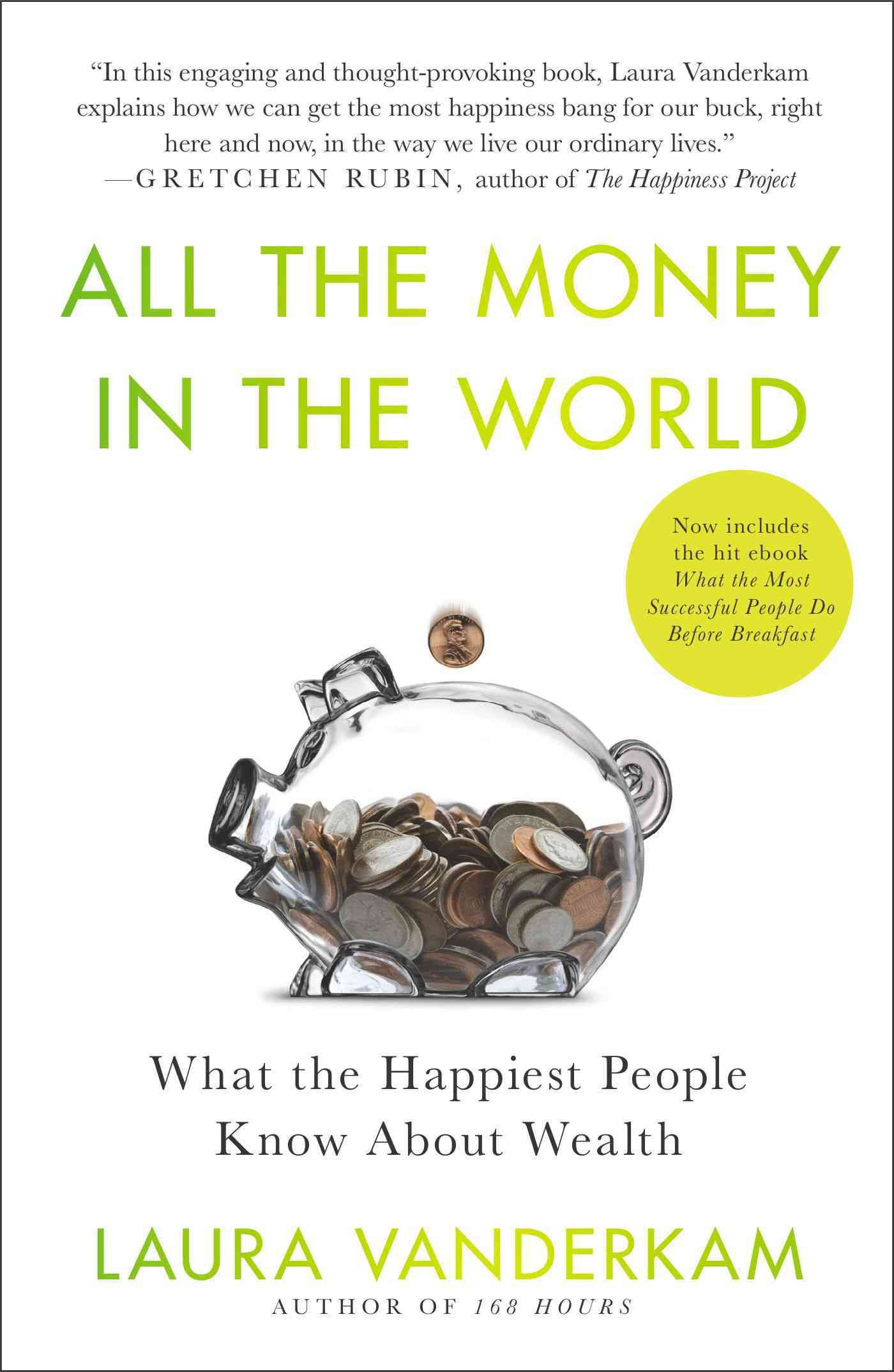 All the Money in the World By Vanderkam, Laura